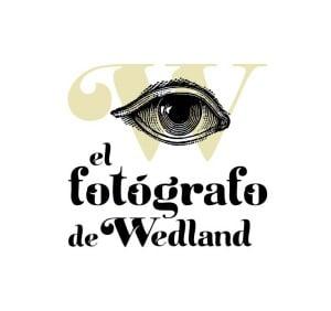 EL FOTÓGRAFO DE WEDLAND